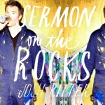 joshritter_sermonontherocks