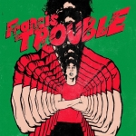 alberthammondjr-francistrouble