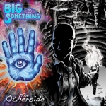 bigsomething-theotherside