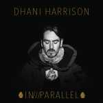 dhaniharrison_inparallel