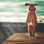 fastball-stepintolight