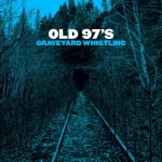 old97s-goodwithgod
