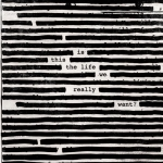 rogerwaters_isthisthelifewereallywant