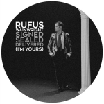 rufuswainwright-signedsealeddeliveredimyours