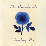 decemberists_travelingon